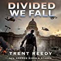 Divided We Fall Audiobook by Trent Reedy Narrated by Andrew Eiden