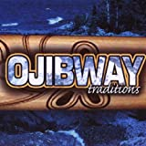 echange, troc Various Artists - Ojibway Traditions