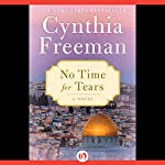 No Time for Tears: A Novel | Cynthia Freeman