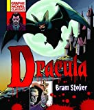 Bram Stoker Graphic Novel Classics: Dracula