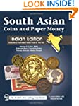 South Asian Coins and Paper Money: In...