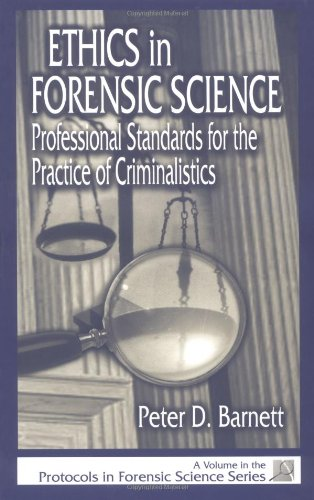 Ethics in Forensic Science: Professional Standards for...