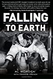 img - for Falling to Earth: An Apollo 15 Astronaut's Journey to the Moon book / textbook / text book