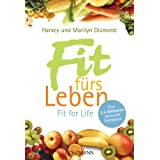 "Fit f�rs Leben: Fit for Lifevon ""Harvey Diamond"""