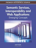 img - for Semantic Services, Interoperability and Web Applications: Emerging Concepts book / textbook / text book