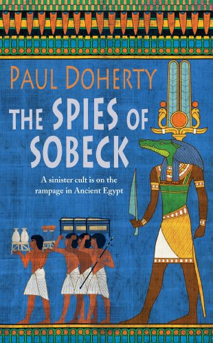 The Spies of Sobeck (Amerotke 7)