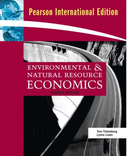 Environmental And Natural Resource Economics (International Edition)