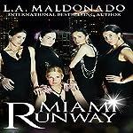 Miami Runway: A Novel | L. A. Maldonado