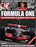 Mark Hughes The Unofficial Formula One Complete Encyclopaedia: An Illustrated Guide to the World's Fastest Sport