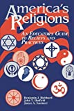 img - for America's Religions: An Educator's Guide to Beliefs and Practices by Hatfield John T. Hubbard Benjamin J. Santucci James A. (1997-06-15) Paperback book / textbook / text book