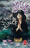 echange, troc Amélie Nothomb - Le Fait du prince