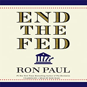 End the Fed | [Ron Paul]