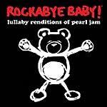 Rockabye Baby! Pearl Jam Lull