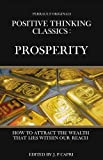 img - for POSITIVE THINKING CLASSICS: PROSPERITY (ANNOTATED) (PERRAULT ORIGINALS' POSITIVE THINKING CLASSICS) book / textbook / text book