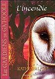 Les Gardiens de Ga'Hoole, Tome 6 : L'incendie