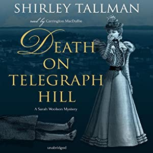 Death on Telegraph Hill: The Sarah Woolson Mysteries, Book 5 | [Shirley Tallman]