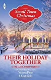 img - for Their Holiday Together: The Bachelor's Christmas Bride\The Son He Never Knew (Harlequin Themes\Harlequin Small Town Ch) book / textbook / text book