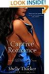 Captive Romance: A Limited Edition Bo...