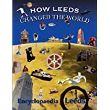 How Leeds Changed the Worldby Mick McCann