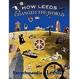 How Leeds Changed the Worldby Mick McCann