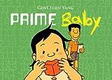 Prime Baby (Turtleback School & Library Binding Edition)