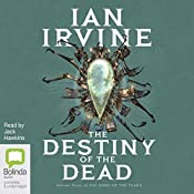 The Destiny of the Dead: The Song of the Tears, Book 3 | Ian Irvine