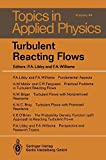 Turbulent Reacting Flows (Topics in Applied Physics)