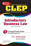CLEP Introductory Business Law (CLEP Test Preparation) (0738603155) by Fairfax JD, Lisa M.