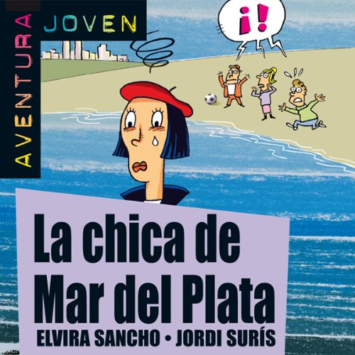 Aventura Joven: La chica de Mar del Plata [The Girl from Mar del Plata] (Del Mar Ca compare prices)