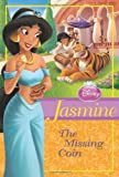 Disney Princess: Jasmine: The Missing Coin (Disney Princess Chapter Book)