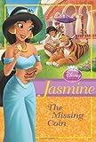 img - for Disney Princess Jasmine: The Missing Coin (Disney Princess Chapter Book) book / textbook / text book
