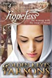 Hopeless: The Woman with the Issue of Blood (Hidden Faces)