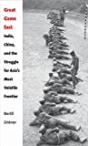 img - for Great Game East: India, China, and the Struggle for Asia s Most Volatile Frontier book / textbook / text book