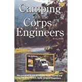 Camping With the Corps of Engineers: The Complete Guide to Campgrounds Owned and Operated by the U.s. Army Corps of Engineers ~ Susie Hinkle
