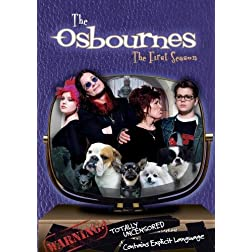 The Osbournes: The First Season (Uncensored)