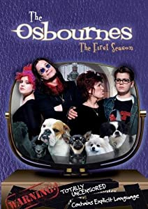 The Osbournes: Season 1 (Uncensored)