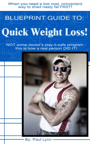 Blueprint Guide To: Quick Weight Loss