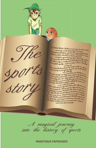Book: The Sports Story (The Sports Story I) by Anastasia Papadakis