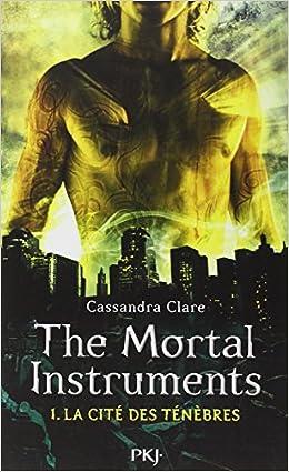 La cité des ténèbres - Cassandra Clare (5 tomes + 2 préquelles + 1 codex)