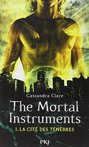 1. The Mortal Instruments : La Cité des Ténèbres