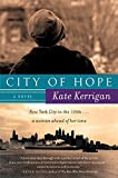 City of Hope: A Novel
