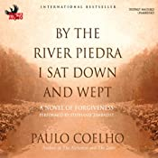 By the River Piedra I Sat Down and Wept: A Novel of Forgiveness | Paulo Coelho