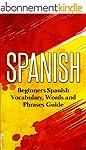 Spanish: Beginners Spanish Vocabulary...