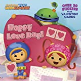 Happy Love Day! (Team Umizoomi) (Pictureback(R))