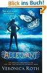 Allegiant (Divergent, Book 3) (Diverg...