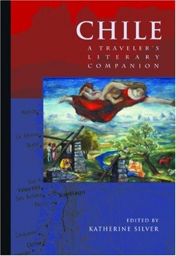 Chile: A Traveler's Literary Companion (Traveler's Literary Companions)