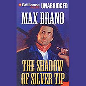 The Shadow of Silver Tip Audiobook