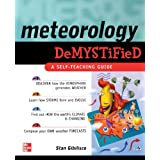Meteorology Demystifiedby Stan Gibilisco