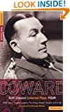 Coward Plays: 4: Blithe Spirit; Present Laughter; This Happy Breed; Tonight at 8.30 (ii) (World Classics (Abe Books)) (Vol 4)