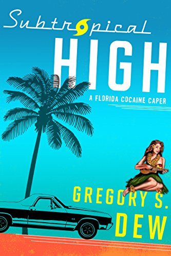 Subtropical High: A Florida Cocaine Caper